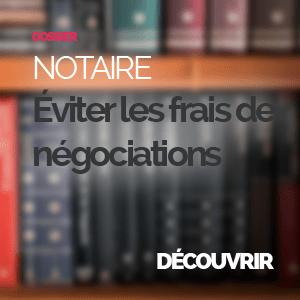 Eviter les frais de négociation